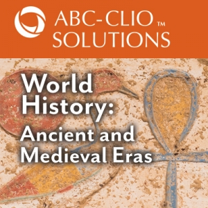 World History: Ancient and Medieval--ABC CLIO