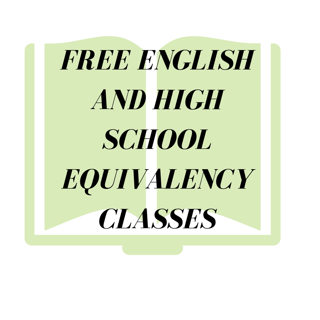 FREE English and High School Equivalency Classes