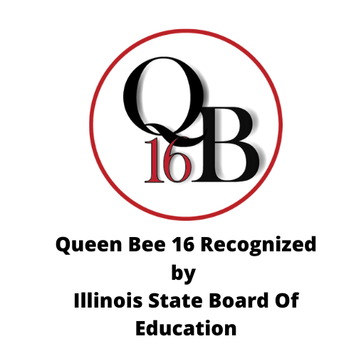 Queen Bee District 16 recognized by the Illinois State Board of Education